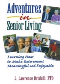Adventures in Senior Living