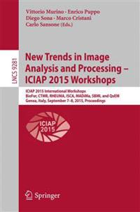 New Trends in Image Analysis and Processing -- ICIAP 2015 Workshops