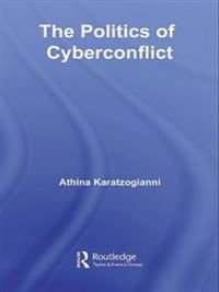 Politics of Cyberconflict