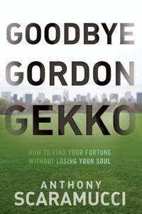 Goodbye Gordon Gekko