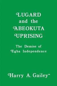 Lugard and the Abeokuta Uprising
