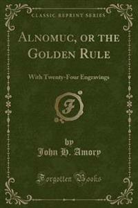 Alnomuc, or the Golden Rule