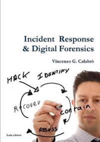 Incident Response & Digital Forensics