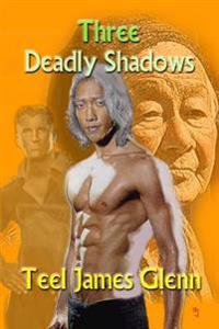Three Deadly Shadows