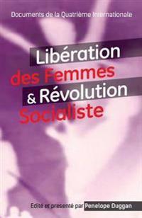 Liberation Des Femmes Et Revolution Socialiste