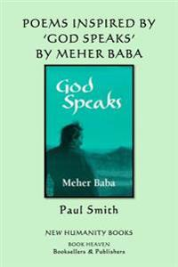 Poems Inspired by Meher Baba's 'God Speaks'