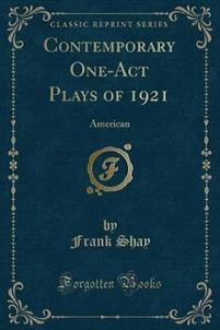 Contemporary One-Act Plays of 1921