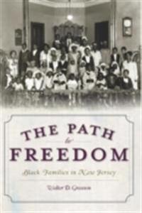 Path to Freedom: Black Families in New Jersey
