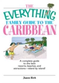 Everything Family Guide To The Caribbean