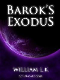 Barok's Exodus