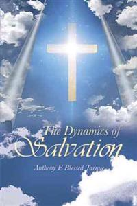 The Dynamics of Salvation