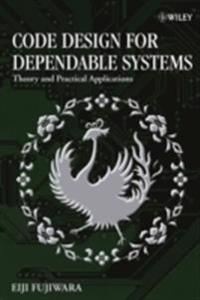 Code Design for Dependable Systems