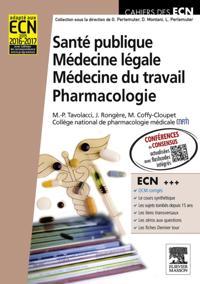 Sante publique. Medecine legale. Medecine du travail. Pharmacologie