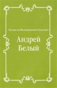 Andrej Belyj (in Russian Language)