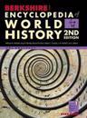 Berkshire Encyclopedia of World History, Second Edition (Volume 1)