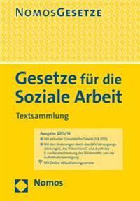 Gesetze Fur Die Soziale Arbeit: Textsammlung, Rechtsstand: 1. August 2015
