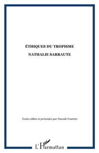 ETHIQUES DU TROPISME