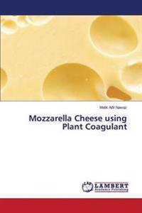 Mozzarella Cheese Using Plant Coagulant