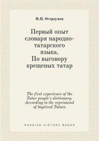 The First Experience of the Tatar People's Dictionary. According to the Reprimand of Baptized Tatars