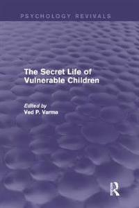 Secret Life of Vulnerable Children