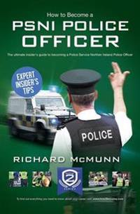 How to Become a PSNI Police Officer
