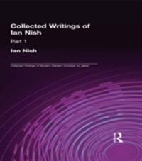 Ian Nish - Collected Writings