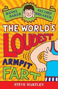 Danny Baker Record Breaker (3): The World's Loudest Armpit Fart