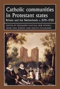 Catholic Communities in Protestant States