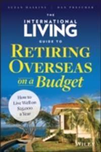 International Living Guide to Retiring Overseas on a Budget