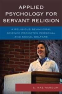 Applied Psychology for Servant Religion