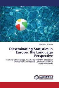 Disseminating Statistics in Europe