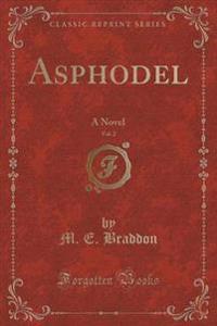 Asphodel, Vol. 2