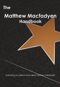 Matthew Macfadyen Handbook - Everything you need to know about Matthew Macfadyen
