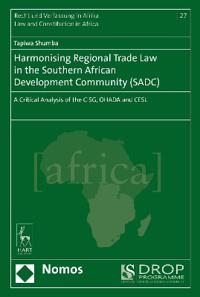 Harmonising Regional Trade Law in the Southern African Development Community SADC