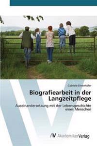 Biografiearbeit in Der Langzeitpflege