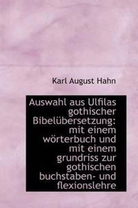 Auswahl Aus Ulfilas Gothischer Bibel Bersetzung
