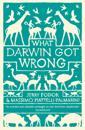 What Darwin Got Wrong