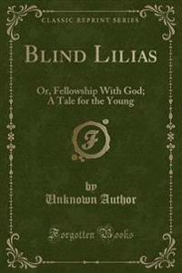 Blind Lilias