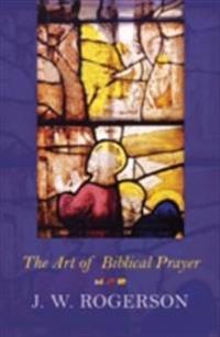 Art of Biblical Prayer