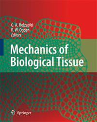 Mechanics of Biological Tissue