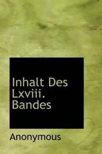 Inhalt Des LXVIII. Bandes