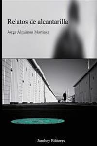 Relatos de Alcantarilla