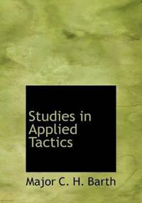 Studies in Applied Tactics