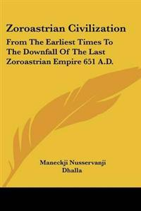 Zoroastrian Civilization