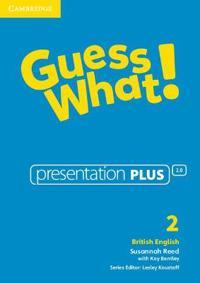 Guess What! Level 2 Presentation Plus British English