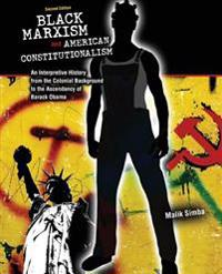 Black Marxism and American Constitutionalism
