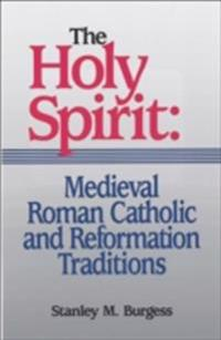 Holy Spirit: Medieval Roman Catholic and Reformation Traditions