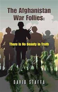 The Afghanistan War Follies