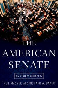 American Senate: An Insiders History