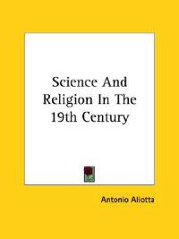 Science and Religion in the 19th Century